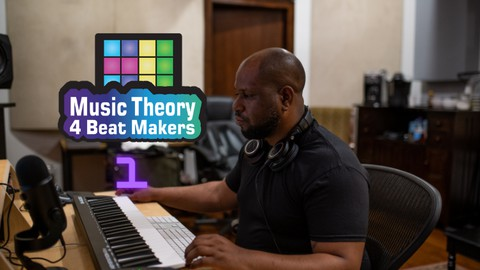 Music Theory For Beat Makers 1: Chords & Scales Made Easy