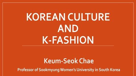Korean Culture and K-fashion