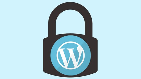 The 2021 Ultimate Step-By-Step Guide to WordPress Security
