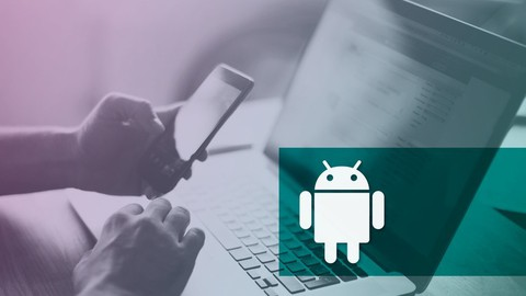 The Complete Android Developer Course: Beginner To Advanced!