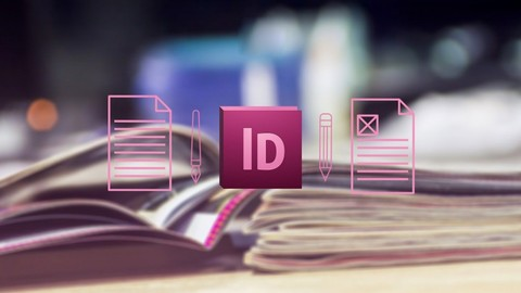 Adobe InDesign CC Tutorial - Beginners to Advanced Tutorial