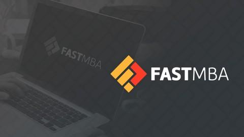 Fast MBA - Empreendedorismo, Negócios e Startups na Prática.