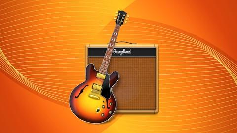 GarageBand Masterclass: GarageBand for Music Production