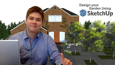 Design your Garden using SketchUp