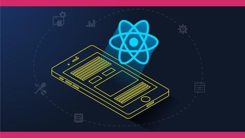 React Native : Build Native Mobile Applications