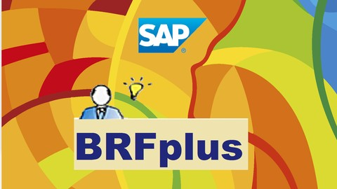 Use SAP BRFplus Like a Pro!