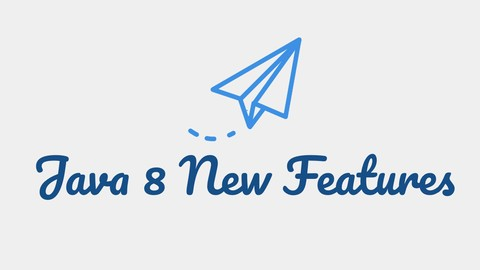 What's New in Java 8: Java 8 New Features