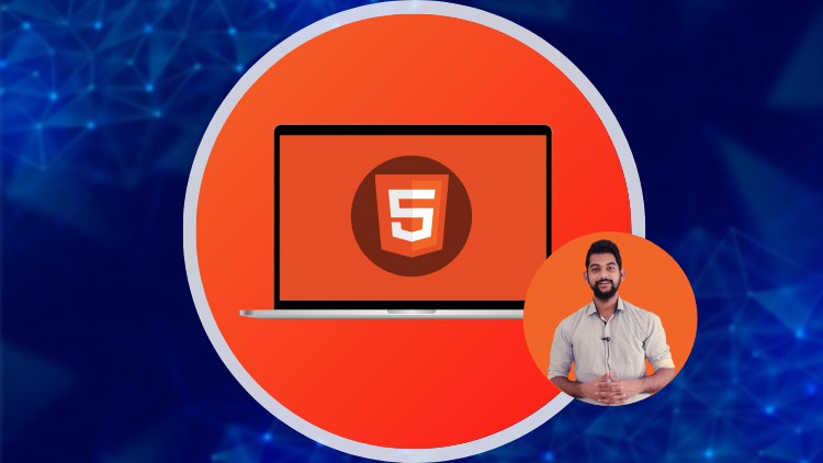 HTML5 - From Basics to Advanced level (2021)