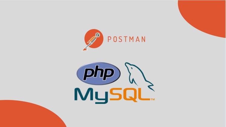 Creación de API REST y consumo con POSTMAN (PHP y MySQL)
