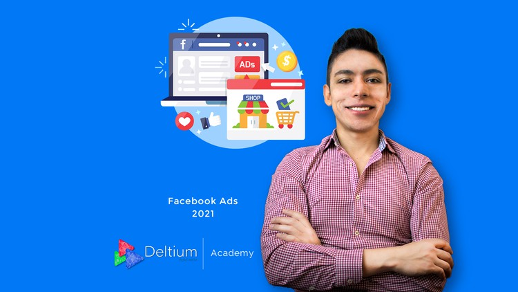 Facebook Marketing 2021: Domina Facebook Ads