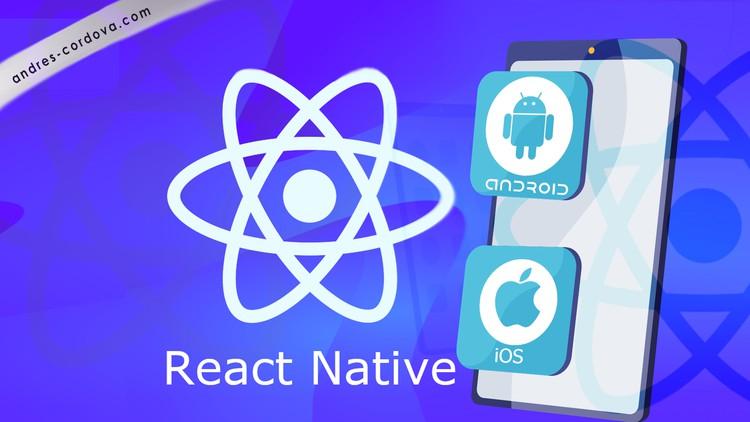 React Native - La Guía Practica De Cero a Experto 2021