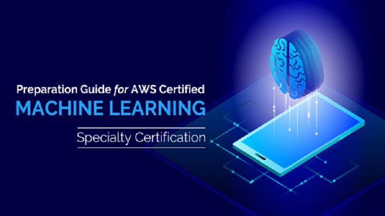 Amazon Certified Machine Learning (MLS-C01) Practice Exam