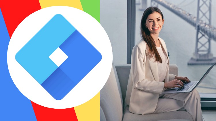 Google Tag Manager 2021: Beginners To Advanced (GTM) Course