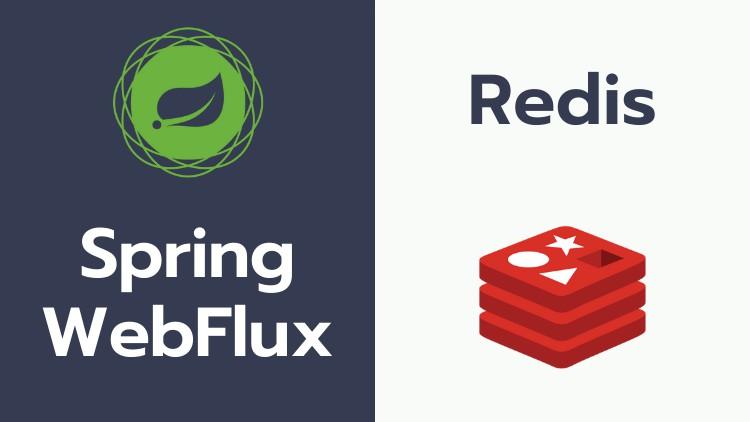 Redis with Spring WebFlux